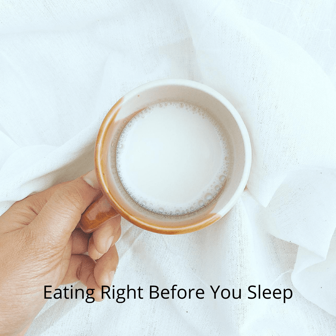 Eating Right Before You Sleep